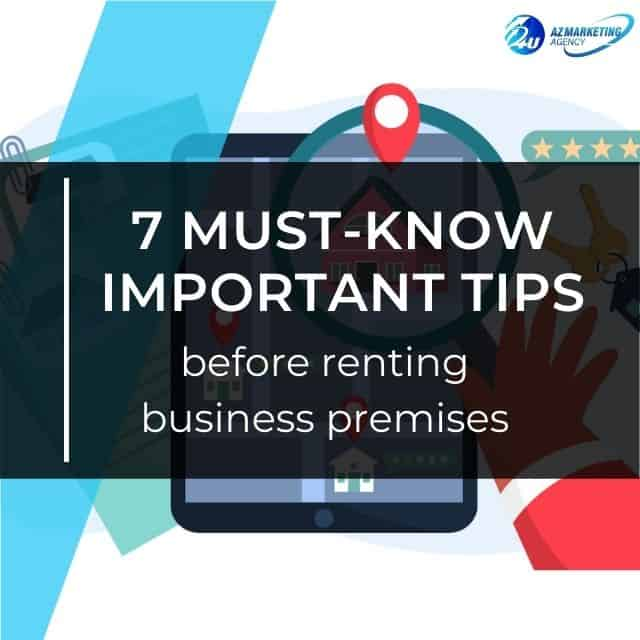 7-must-know-important-tips-before-renting-business-premises-azmarketing4u