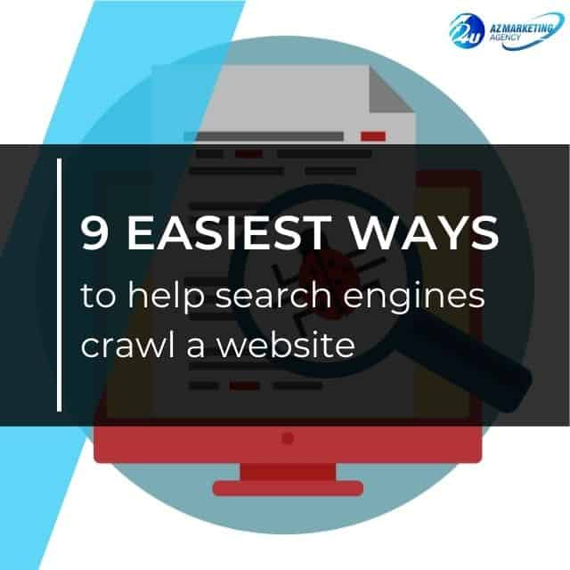 9-easiest-ways-to-help-search-engines-crawl-a-website