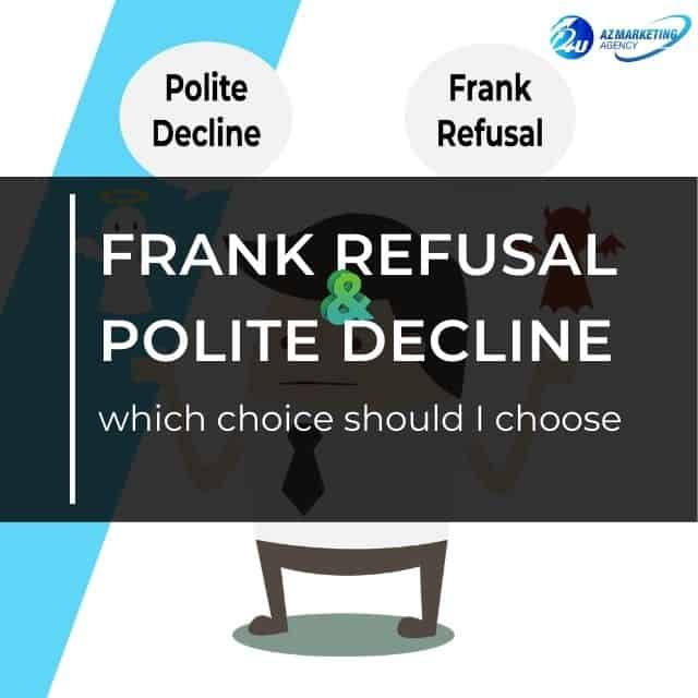 Frank-refusal-and-polite-decline-which-choice-should-i-choose