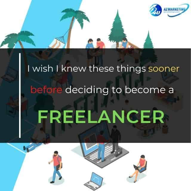 i-wish-i-knew-these-things sooner-before-deciding-to-become-a-freelancer